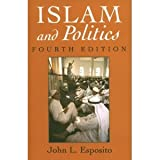 Islam and Politics, Esposito, John L., 0815625448