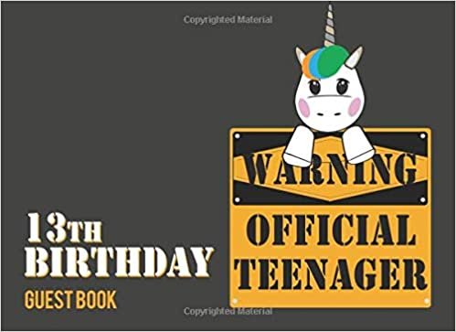 Warning Official Teenager 13th Birthday Guest Book 13 Year Old Boy