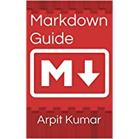 Markdown Guide: Markdown for absolute beginners (English Edition)