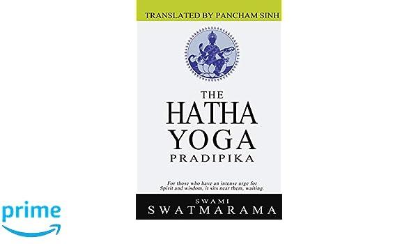 The Hatha Yoga Pradipika: Amazon.es: Swami Swatmarama ...