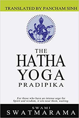 The Hatha Yoga Pradipika: Amazon.es: Swami Swatmarama ...