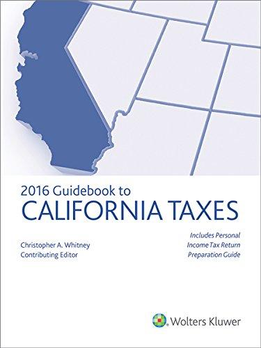 California Taxes, Guidebook To (2016) (Guidebook To California Taxes)