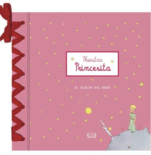 Nuestra Princesita El Album Del Bebe