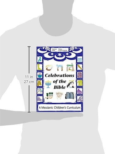 Celebrations of the Bible: A Messianic Children's Curriculum ...