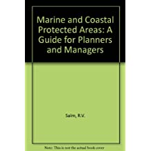 Marine and Coastal Protected Areas: A Guide for Planners and Managers/Iucn134