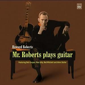 Mr Roberts Plays Guitar