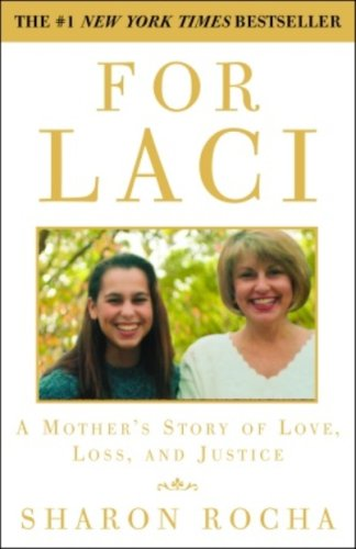 For Laci: A Mother's Story of Love, Loss, and Justice cover