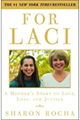 For Laci: A Mother's Story of Love, Loss, and Justice Kindle Edition