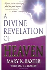 A Divine Revelation Of Heaven Kindle Edition