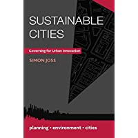 Sustainable Cities: Governing for Urban Innovation