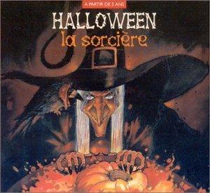 Halloween: La Sorciere + 1 Livre by Enfants ()