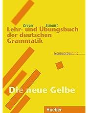 LEHR-UND ÜBUNGSB.DT.GRAMMATIK: 'Die neue Gelbe'. RSR