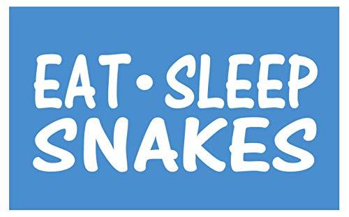 Eat Sleep Snakes Sticker *H009* 8