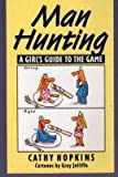 img - for Man-hunting - a Girl's Guide to the Game book / textbook / text book