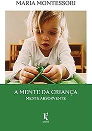 A mente da criança: mente absorvente
