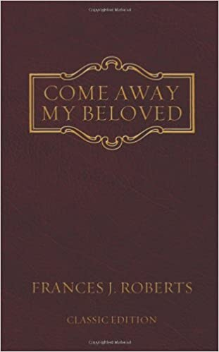 Come Away My Beloved by Francis Roberts