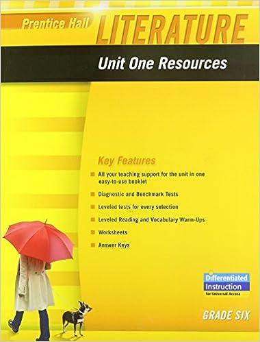 Workbook differentiated instruction worksheets : Amazon.com: PRENTICE HALL LITERATURE 2010 UNIT 1 RESOURCE GRADE 6 ...