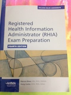 Registered Health Information Administrator (Rhia) Exam Preparation