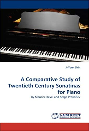 !DOC! A Comparative Study Of Twentieth Century Sonatinas For Piano: By Maurice Ravel And Serge Prokofiev. sound Pablo antes Filmed masso Project