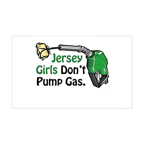 CafePress - Jersey Girls Don't Pump Gas Rectangle Sticker - Rectangle Bumper Sticker Car Decal ()