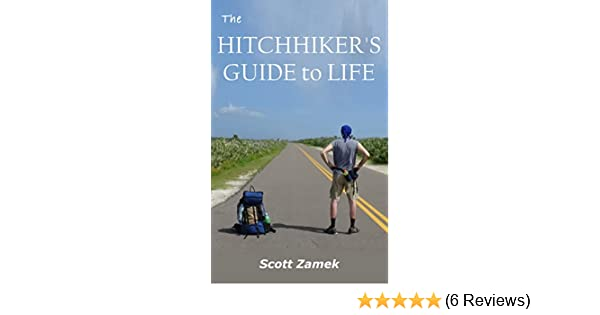 The Hitchhiker's Guide to Life