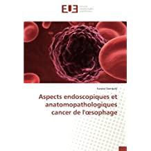 Aspects endoscopiques et anatomopathologiques cancer de l'œsophage