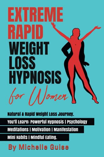 EXTREME RAPID WEIGHT LOSS HYPNOSIS for