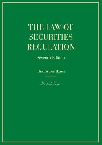 The Law of Securities Regulation (Hornbooks)