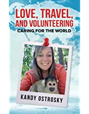 Love, Travel, and Volunteering: Caring for the World (B&W Version)