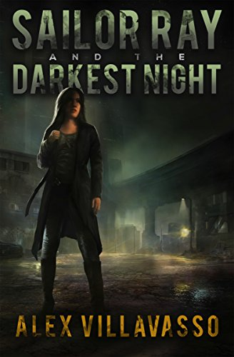 Sailor Ray And The Darkest Night by Alex Villavasso ebook deal