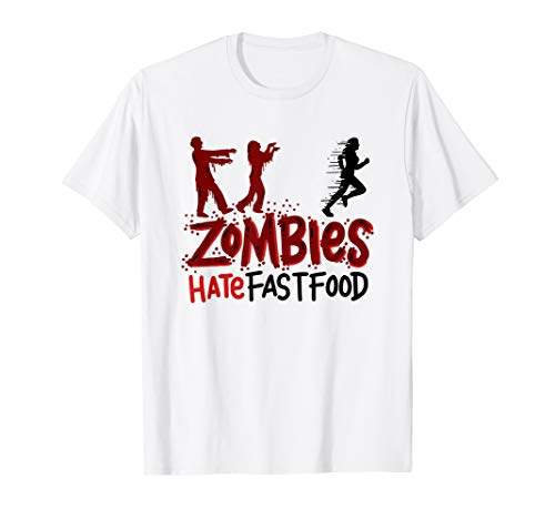 Zombies Hate Fast Food Funny T-Shirt Fitness Run Away -