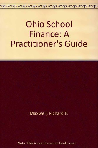Ohio School Finance: A Practitioner's Guide