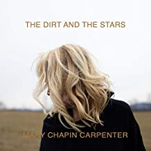 Mary Chapin Carpenter - 'The Dirt And The Stars'
