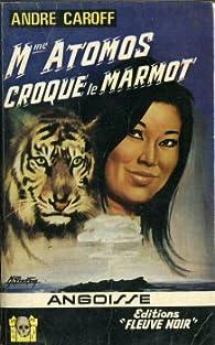 Mme Atomos croque le marmot par André Caroff