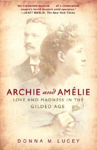 Archie and Amelie: Love and Madness in the Gilded Age cover