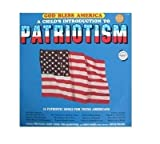 God Bless America: A Child's Introduction to Patriotism