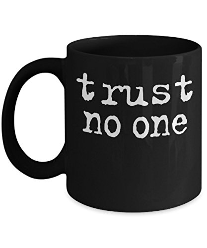 Trust No One (B) By: Trinkets & Novelty This 11-oz The Twilight Zone Merchandise Inspired By The Complete 80s Series The Best The Twilight Zone Coffee Mug Perfect Gift For Any Fan of Forest Whitaker