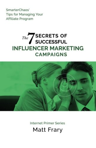 41a7KINH9aL - The 7 Secrets of Successful Influencer Marketing Campaigns