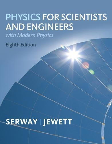 Physics for Scientists and Engineers with Modern, Chapters 1-46