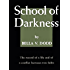 School of Darkness: (Illustrated)