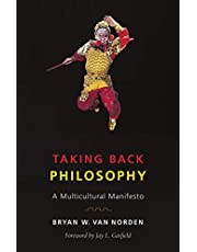 Taking Back Philosophy: A Multicultural Manifesto