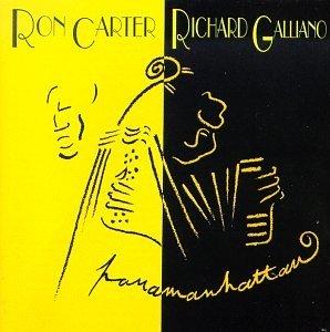 Panamanhattan by Ron Carter & Richard Galliano (1994-09-30)