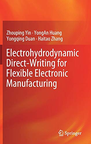 (Electrohydrodynamic Direct-Writing for Flexible Electronic Manufacturing)