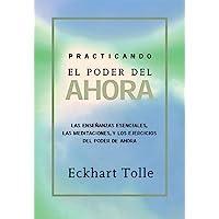 Practicando El Poder de Ahora: Practicing the Power of Now, Spanish-Language Edition