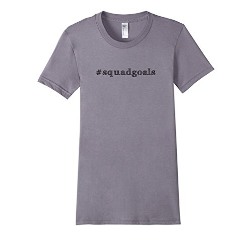 Women's Squad Goals Hashtag American Appareal Slim Fit TShirt Small Slate