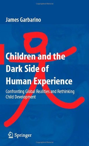 Children and the dark side of human experience confronting global children and the dark side of human experience confronting global realities and rethinking child development fandeluxe Images