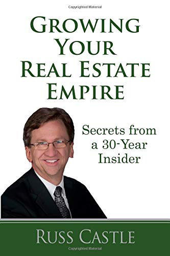 Growing Your Real Estate Empire: Secrets from a 30-Year Insider pdf