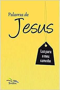Palavras de Jesus: Luz Para o Meu Caminho - Livro de Bolso