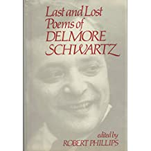 Last and Lost Poems of Delmore Schwartz