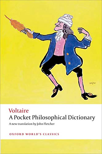 Voltaires Philosophical Dictionary - A Pocket Philosophical Dictionary (Oxford World's Classics)